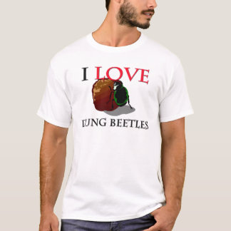 I Love Dung Beetles T-Shirt