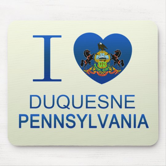I Love Duquesne, PA Mouse Pad