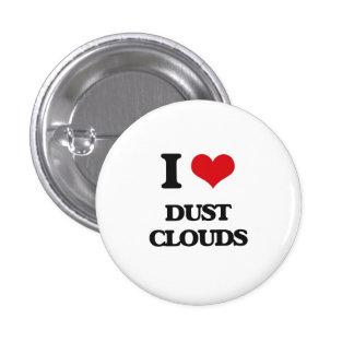 I love Dust Clouds Button