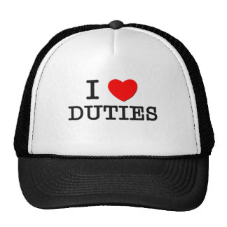 I Love Duties Hats