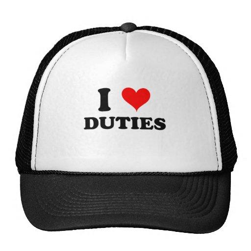 I Love Duties Hat