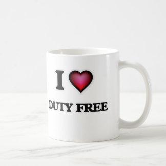 I love Duty Free Coffee Mug