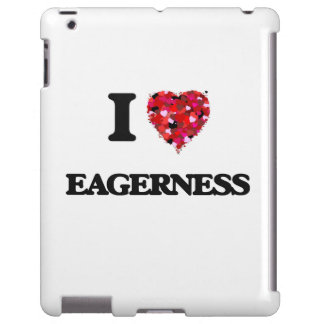I love EAGERNESS