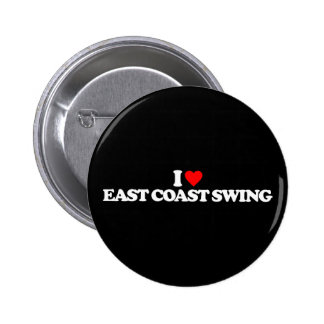 I LOVE EAST COAST SWING 2 INCH ROUND BUTTON