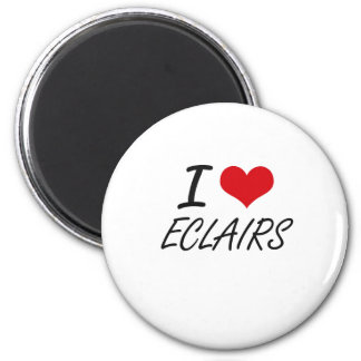 I love ECLAIRS 2 Inch Round Magnet