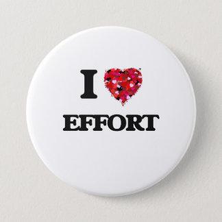 I love EFFORT 3 Inch Round Button