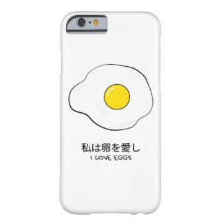I love eggs barely there iPhone 6 case