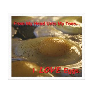 I Love Eggs Canvas Print