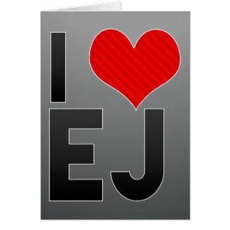 I Love EJ Greeting Card