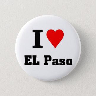 I love EL Paso 2 Inch Round Button