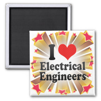 I Love Electrical Engineers Magnet