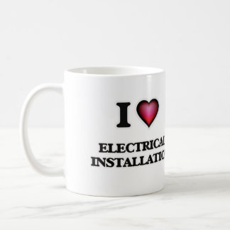 I Love Electrical Installation Coffee Mug