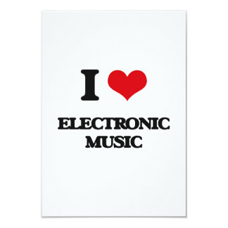 "I Love ELECTRONIC MUSIC 3.5"" X 5"" Invitation Card"