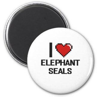 I love Elephant Seals Digital Design 2 Inch Round Magnet