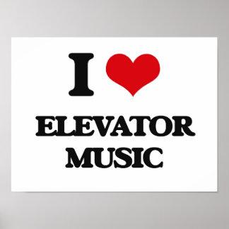 I love Elevator Music Poster
