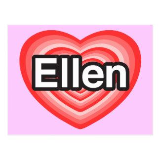 I love Ellen. I love you Ellen. Heart Postcard