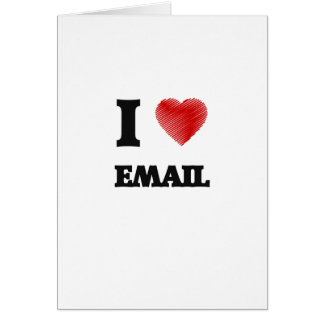 I love EMAIL Card