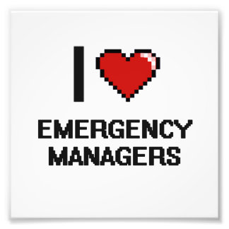 I love Emergency Managers Photo