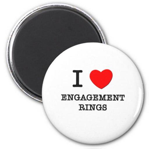 I love Engagement Rings Fridge Magnet