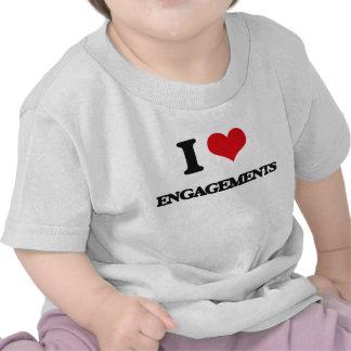 I love ENGAGEMENTS Shirt