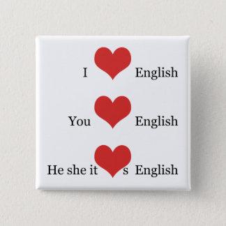 I love English TESOL ESL Teacher Student Grammar 2 Inch Square Button
