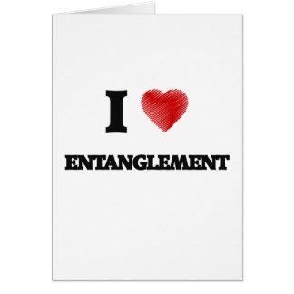 I love ENTANGLEMENT Greeting Card