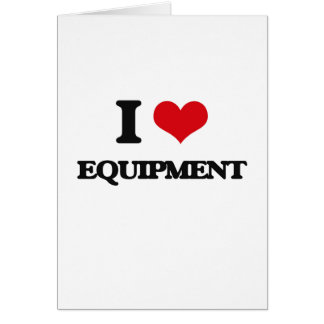 I love EQUIPMENT Greeting Cards