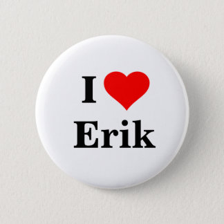 I Love Erik Button