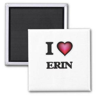 I Love Erin Square Magnet