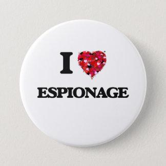 I love ESPIONAGE 3 Inch Round Button