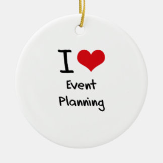 I love Event Planning Ceramic Ornament