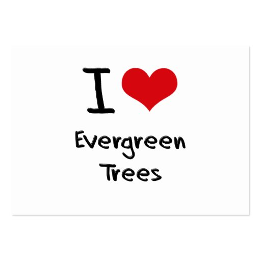 I love Evergreen Trees Business Card Templates