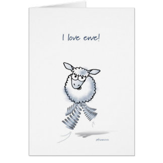 I love ewe Happy Anniversary Greeting Card