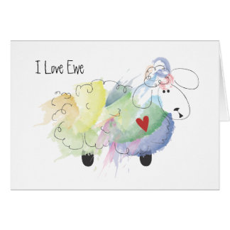 I Love Ewe (you) Card