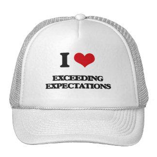 I love EXCEEDING EXPECTATIONS Trucker Hats