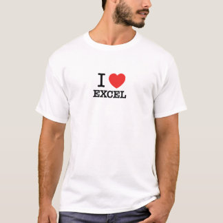 I Love EXCEL T-Shirt