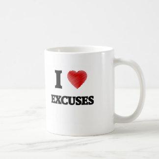 I love EXCUSES Coffee Mug