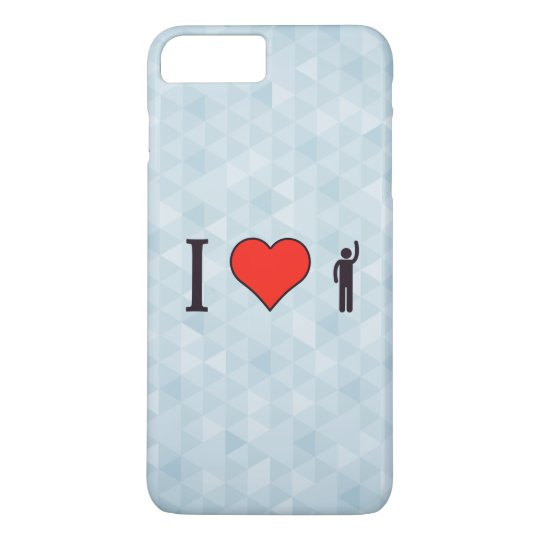 I Love Exerting Pressure iPhone 7 Plus Case