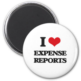 I love EXPENSE REPORTS Refrigerator Magnets