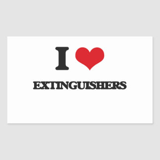 I love EXTINGUISHERS Rectangular Stickers