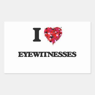 I love Eyewitnesses