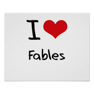 I Love Fables Print