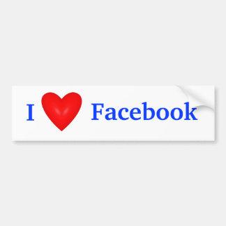I love facebook bumper sticker