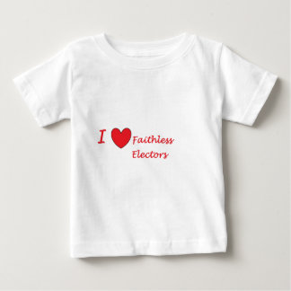 I love faithless Electors Baby T-Shirt