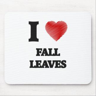I love Fall Leaves Mouse Pad