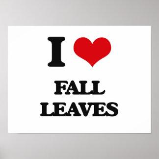 I love Fall Leaves Print
