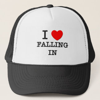 I Love Falling In Trucker Hat