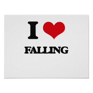 I love Falling Posters