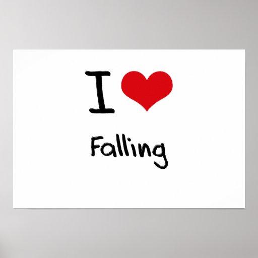 I Love Falling Poster