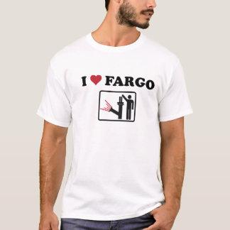 I love Fargo T-Shirt